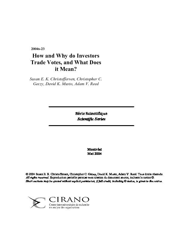 CIRANO / Summary / How and Why do Investors Trade Votes, and